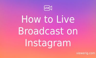 How to Live Broadcast on Instagram?