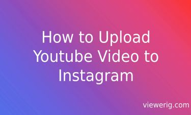 How to Upload Youtube Video to Instagram?